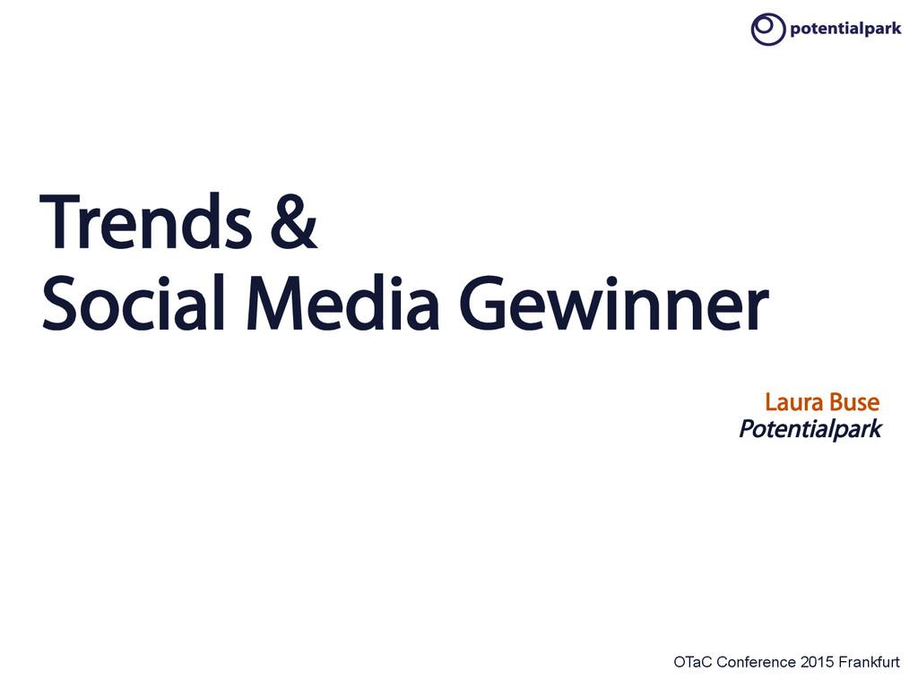 OTaC Conference 2015 Frankfurt Trends & Social ...