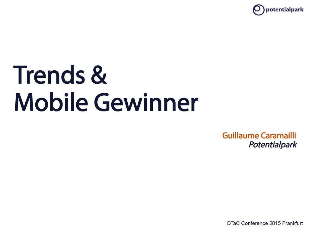 OTaC Conference 2015 Frankfurt Trends & Mobile ...