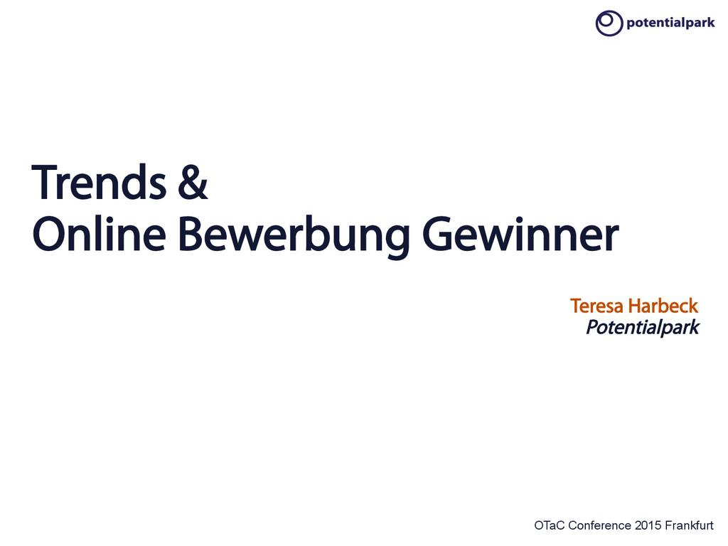 OTaC Conference 2015 Frankfurt Trends & Online ...