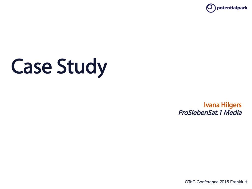 OTaC Conference 2015 Frankfurt Case Study Ivana...