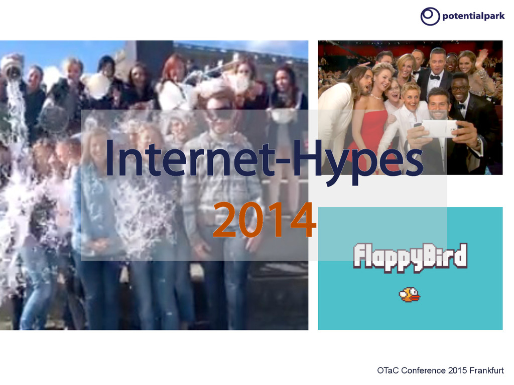 OTaC Conference 2015 Frankfurt Internet-Hypes 2...