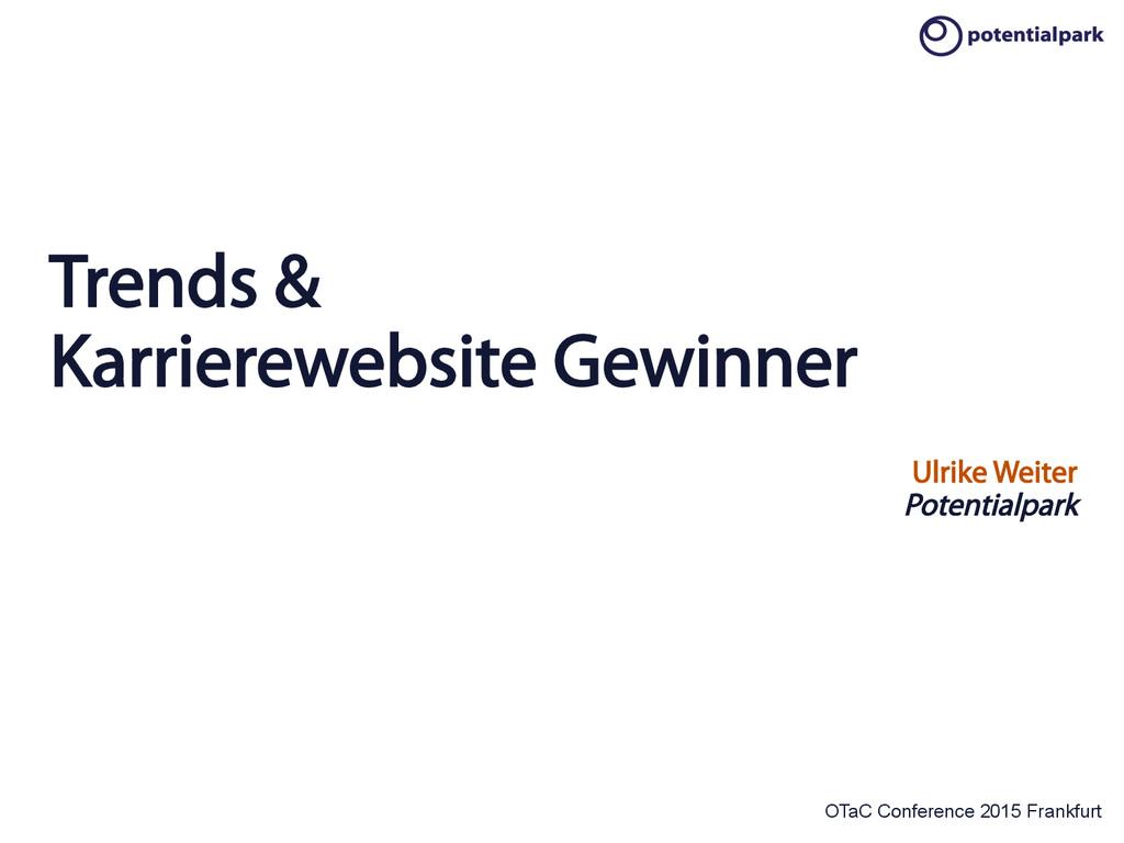 OTaC Conference 2015 Frankfurt Trends & Karrier...