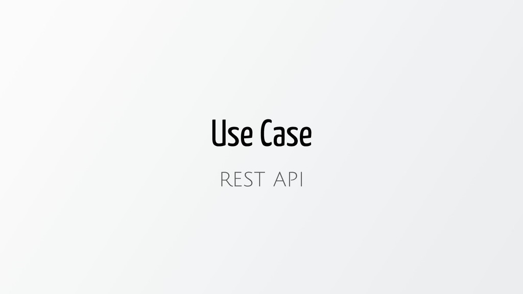Use Case REST API