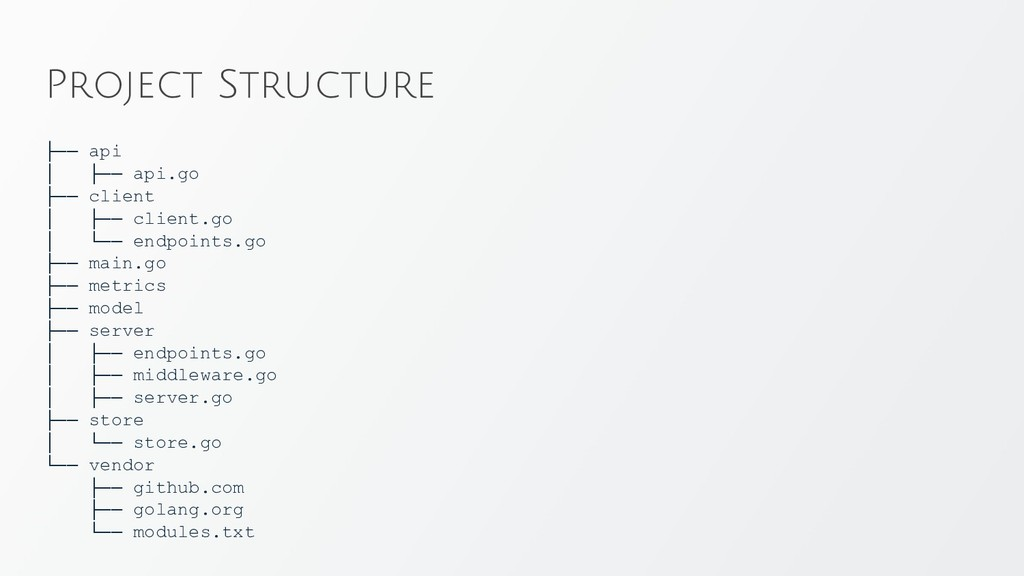 Project Structure ├── api │ ├── api.go ├── clie...