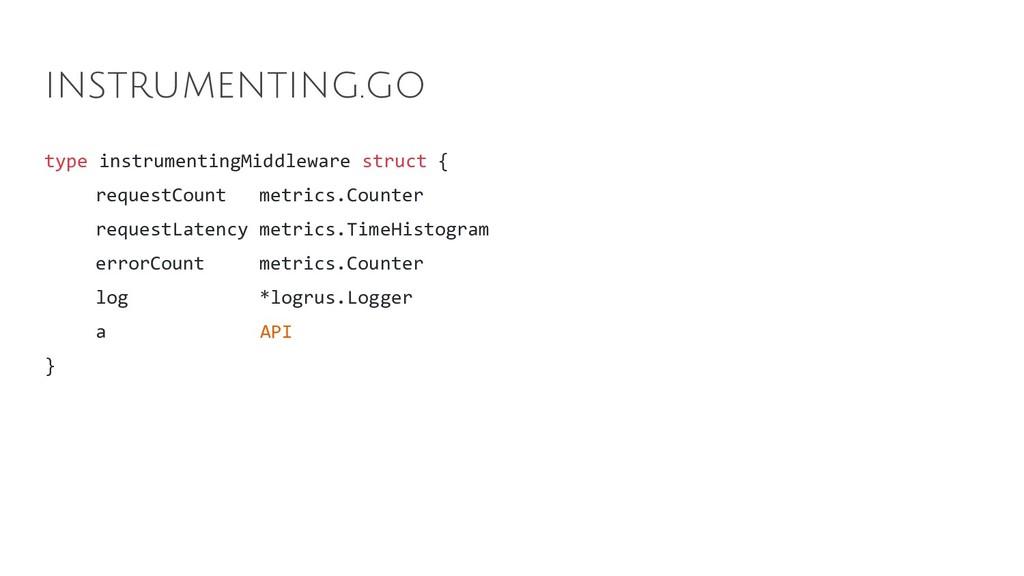 type instrumentingMiddleware struct { requestCo...
