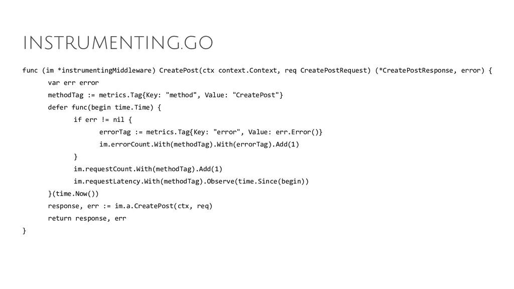 func (im *instrumentingMiddleware) CreatePost(c...