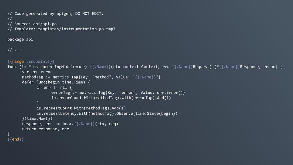 // Code generated by apigen; DO NOT EDIT. // //...