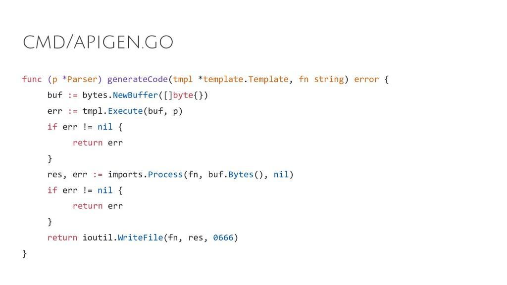 func (p *Parser) generateCode(tmpl *template.Te...