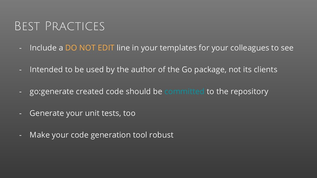 Best Practices - Include a DO NOT EDIT line in ...