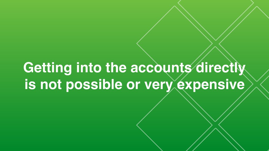Getting into the accounts directly is not possi...