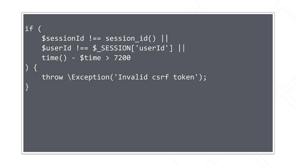 if ( $sessionId !== session_id() || $userId !==...