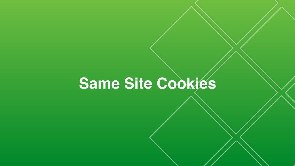 Same Site Cookies