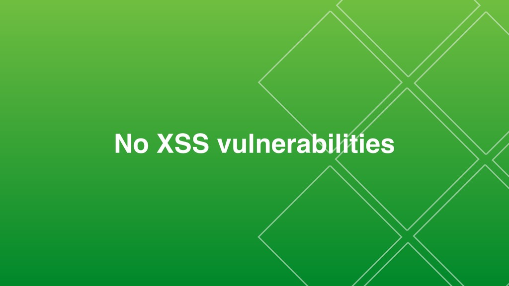 No XSS vulnerabilities