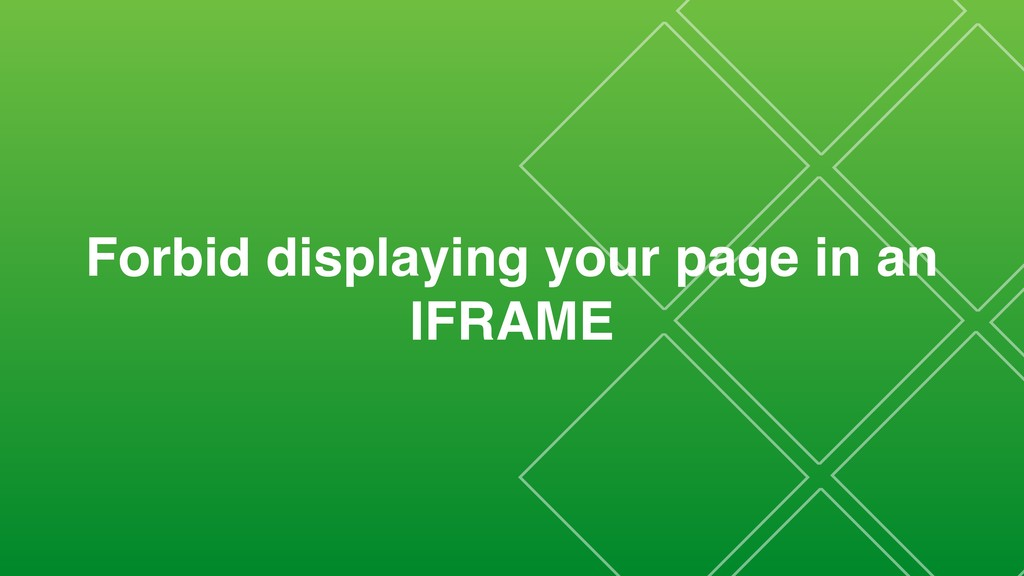 Forbid displaying your page in an IFRAME