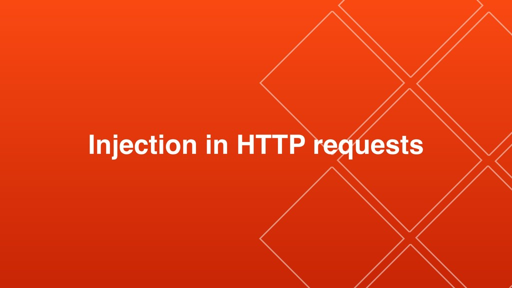 Injection in HTTP requests