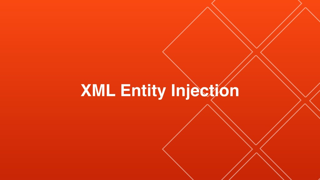 XML Entity Injection