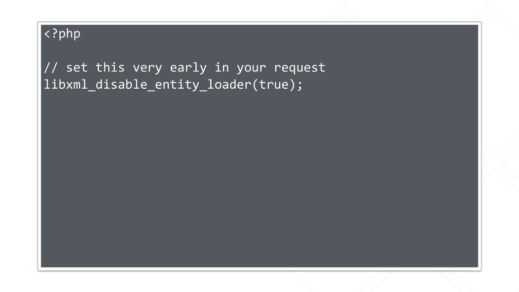 <?php // set this very early in your request li...