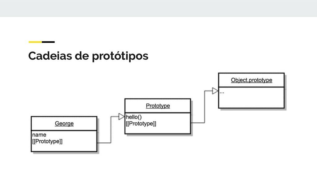 Cadeias de protótipos