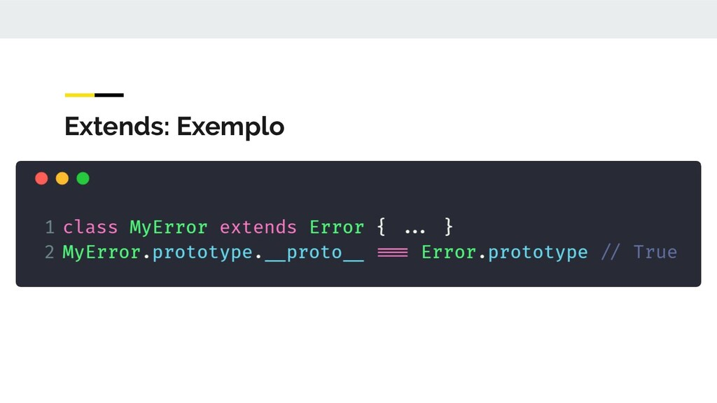 Extends: Exemplo
