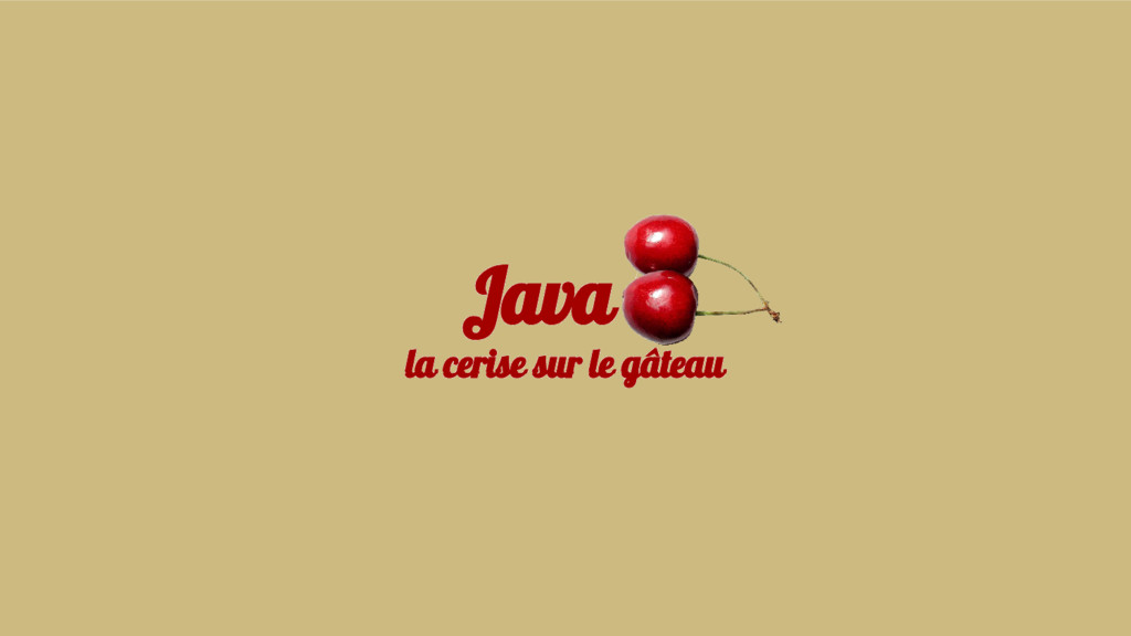 Java 8 la cerise sur le gâteau