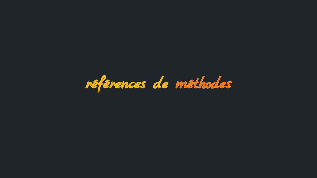 références de méthodes