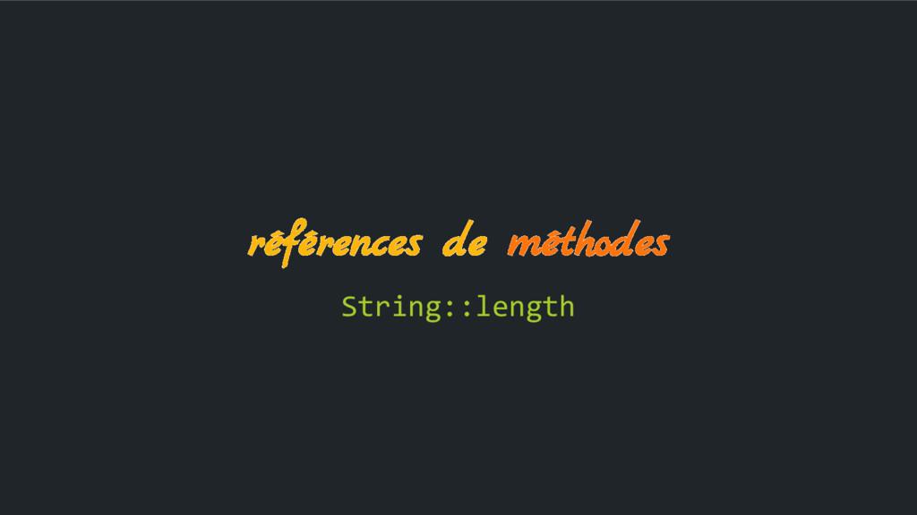 références de méthodes String::length