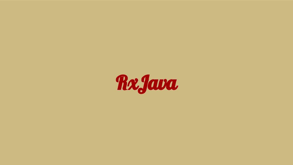RxJava