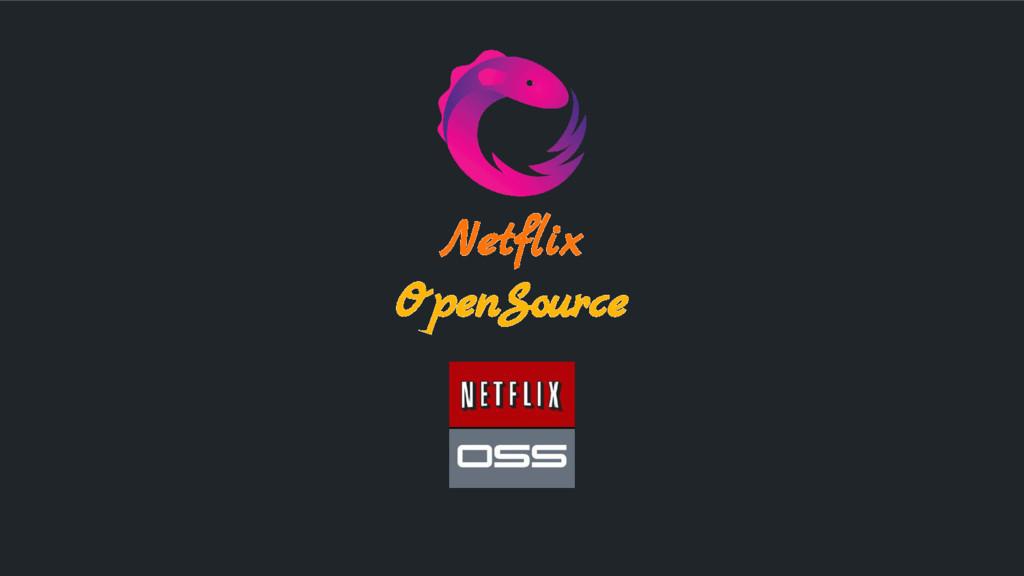 Netflix OpenSource