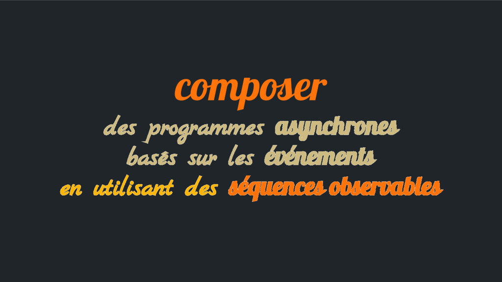 composer des programmes asynchrones basés sur l...