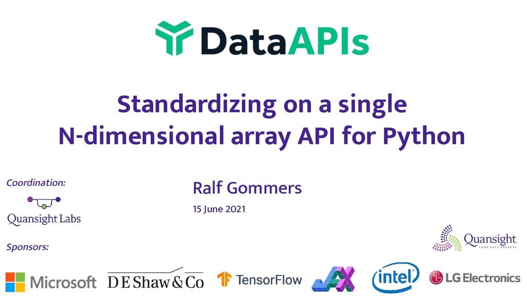 Standardizing on a single N-dimensional array A...