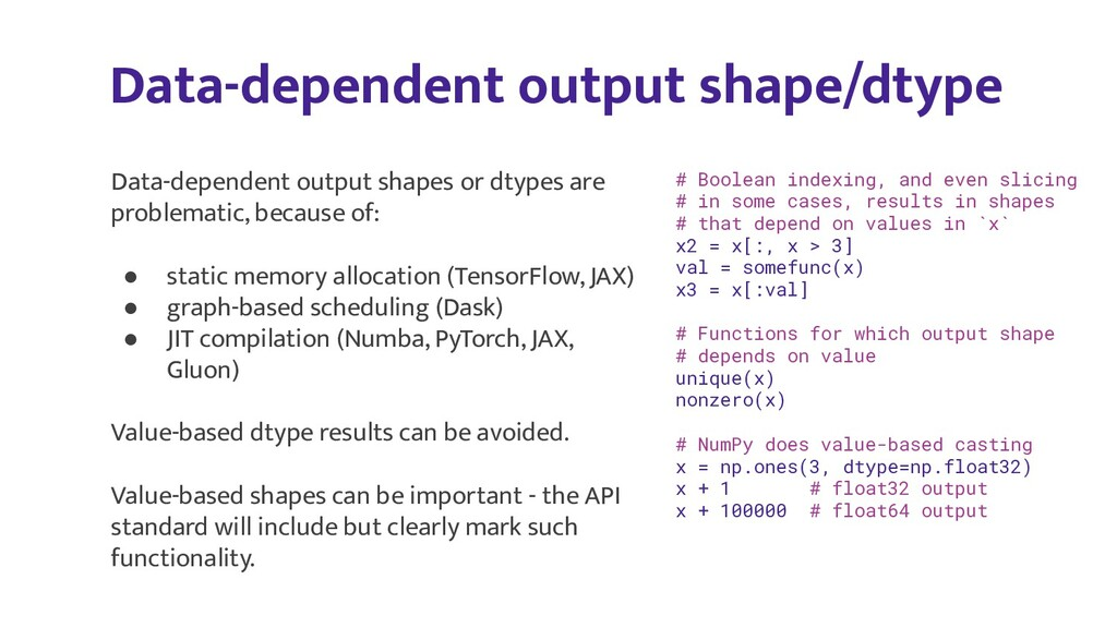 Data-dependent output shape/dtype # Boolean ind...