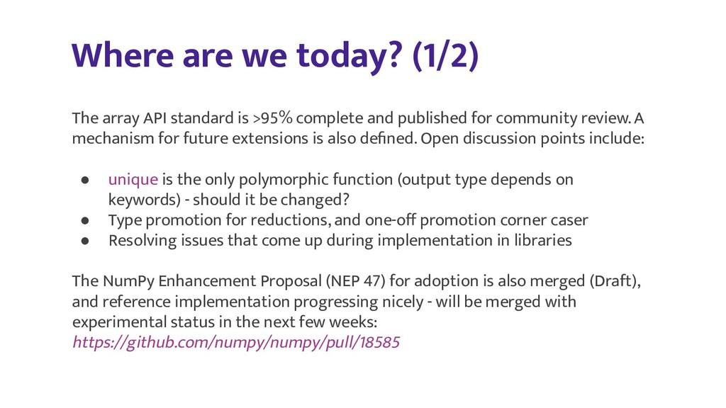 Where are we today? (1/2) The array API standar...