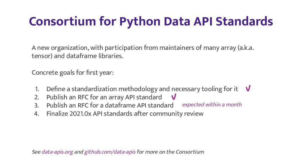 Consortium for Python Data API Standards A new ...