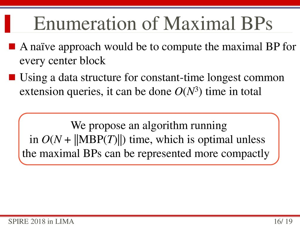  A naïve approach would be to compute the maxi...