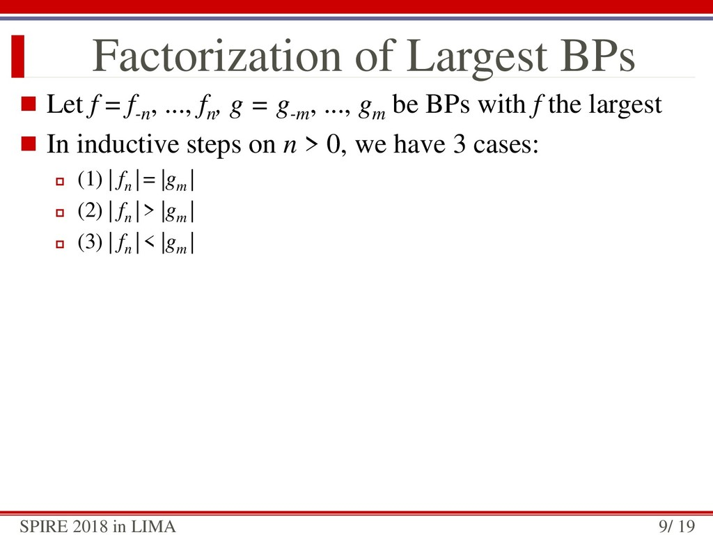 Factorization of Largest BPs  Let f = f-n , .....