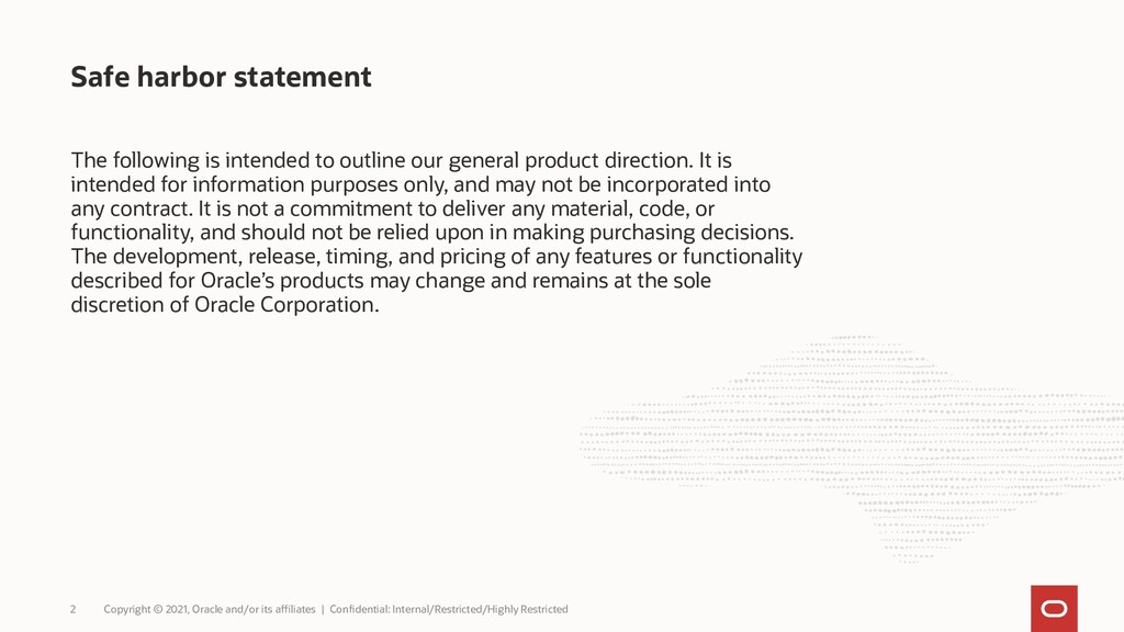 Safe harbor statement The following is intended...