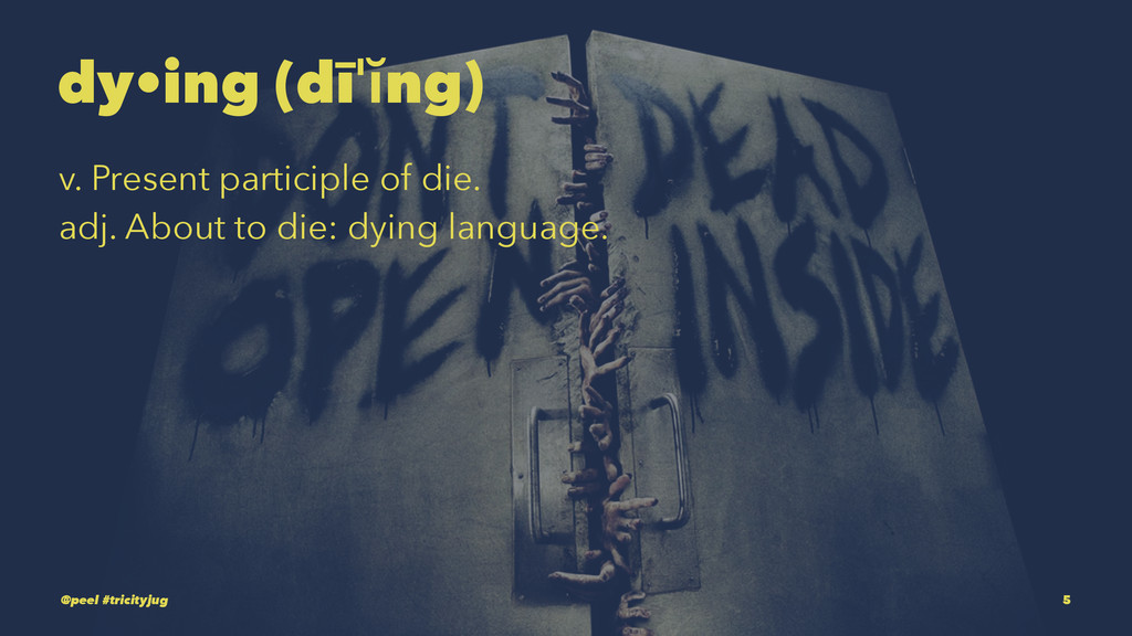 dy•ing (dīˈĭng) v. Present participle of die. a...