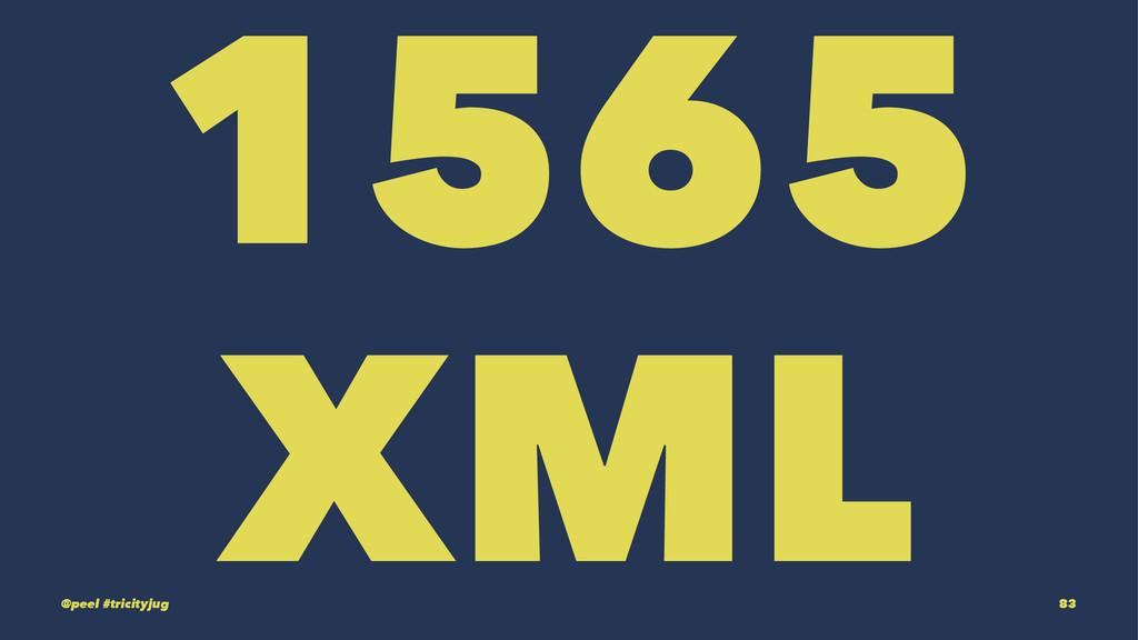 1565 XML @peel #tricityjug 83