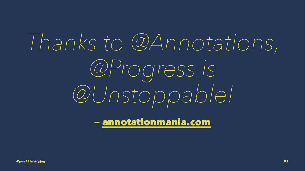 Thanks to @Annotations, @Progress is @Unstoppab...