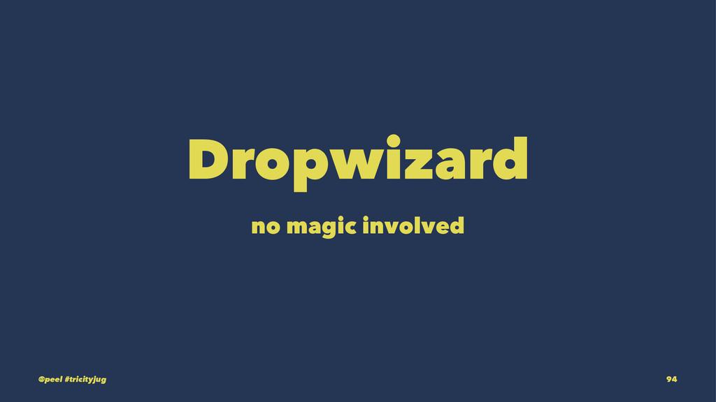 Dropwizard no magic involved @peel #tricityjug ...