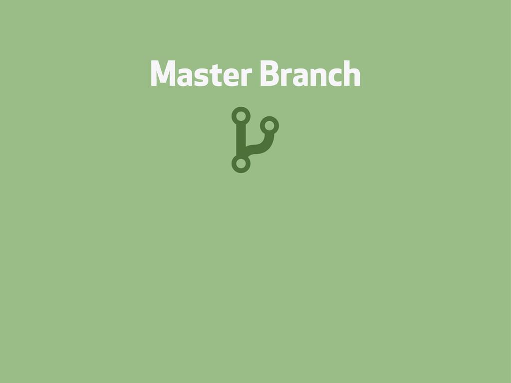 Master Branch