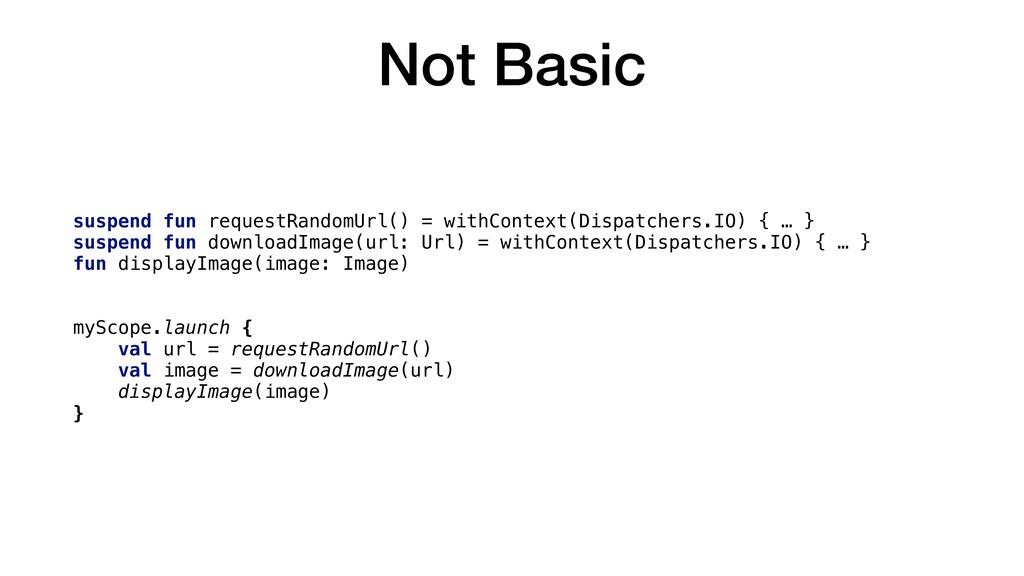 Not Basic suspend fun requestRandomUrl() = with...