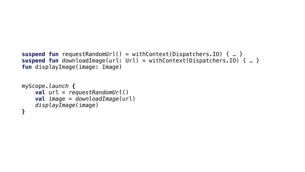 suspend fun requestRandomUrl() = withContext(Di...