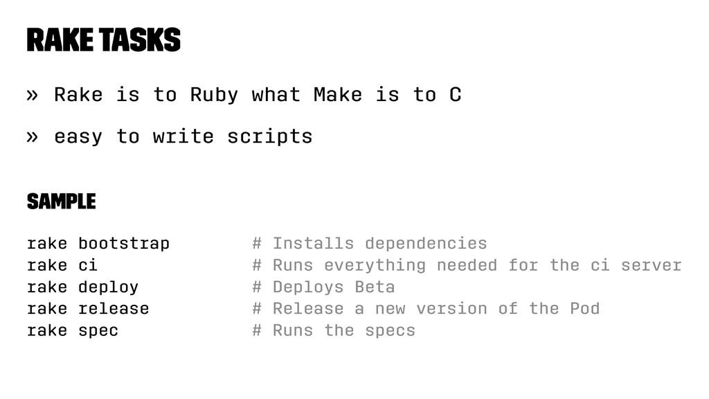 Rake tasks » Rake is to Ruby what Make is to C ...