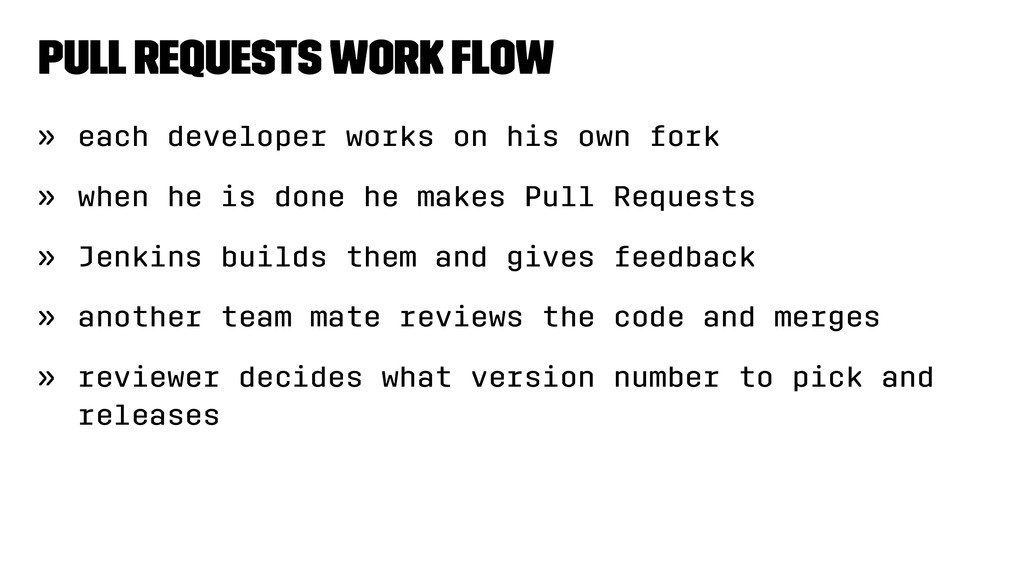 Pull Requests work flow » each developer works o...