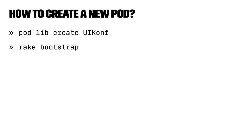 How to create a new pod? » pod lib create UIKon...