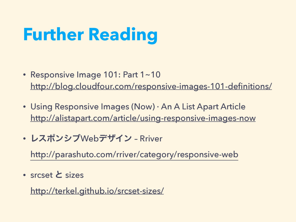 Further Reading • Responsive Image 101: Part 1~...