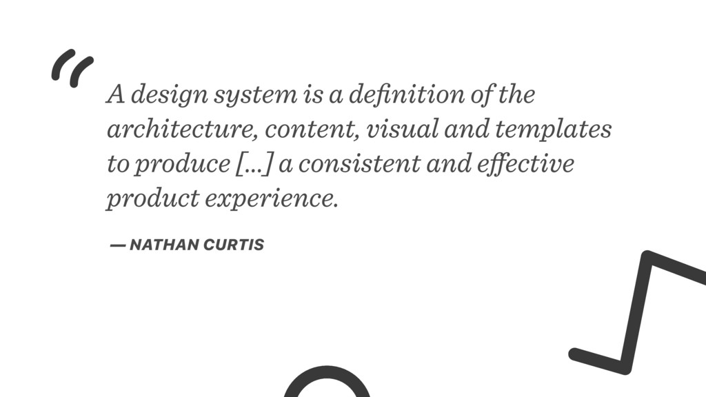 A design system is a definition of the architect...