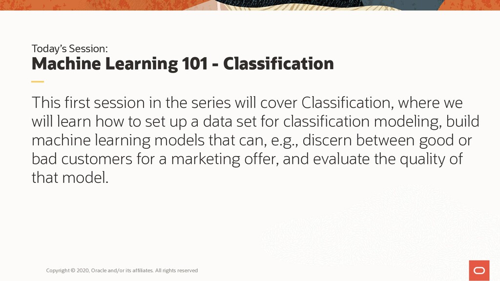 Today's Session: Machine Learning 101 - Classif...
