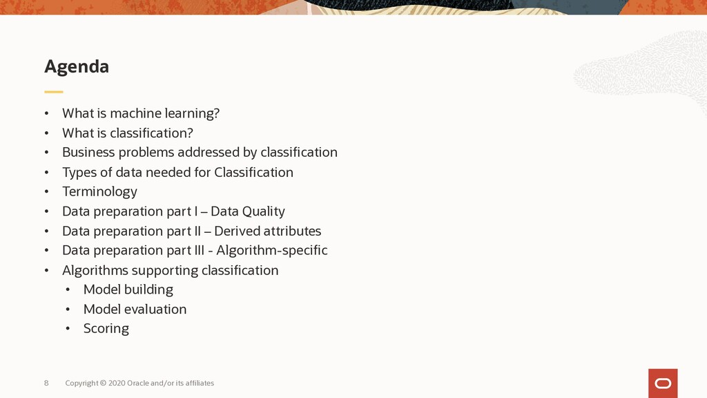 • What is machine learning? • What is classific...